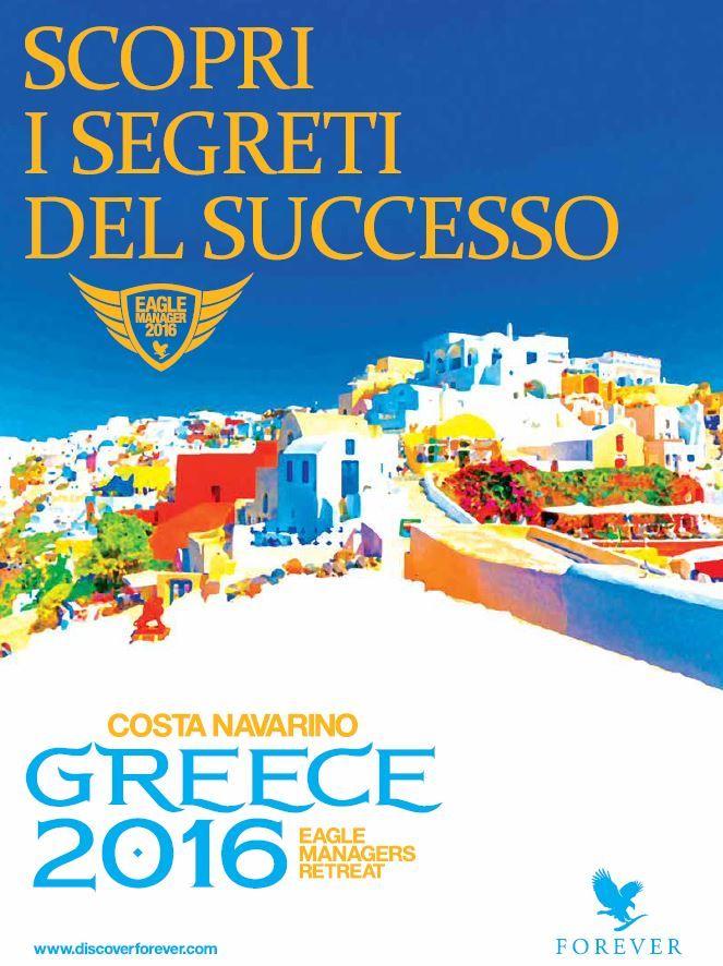 Prossimo Eagle Managers Retreat 2016... Grecia! Formazione di alta qualità per i nostri Eagle Managers!