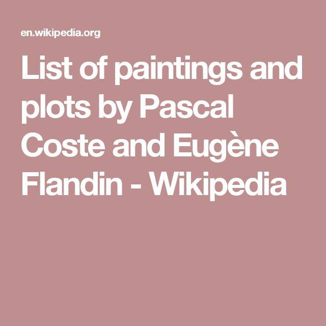 List of paintings and plots by Pascal Coste and Eugène Flandin - Wikipedia