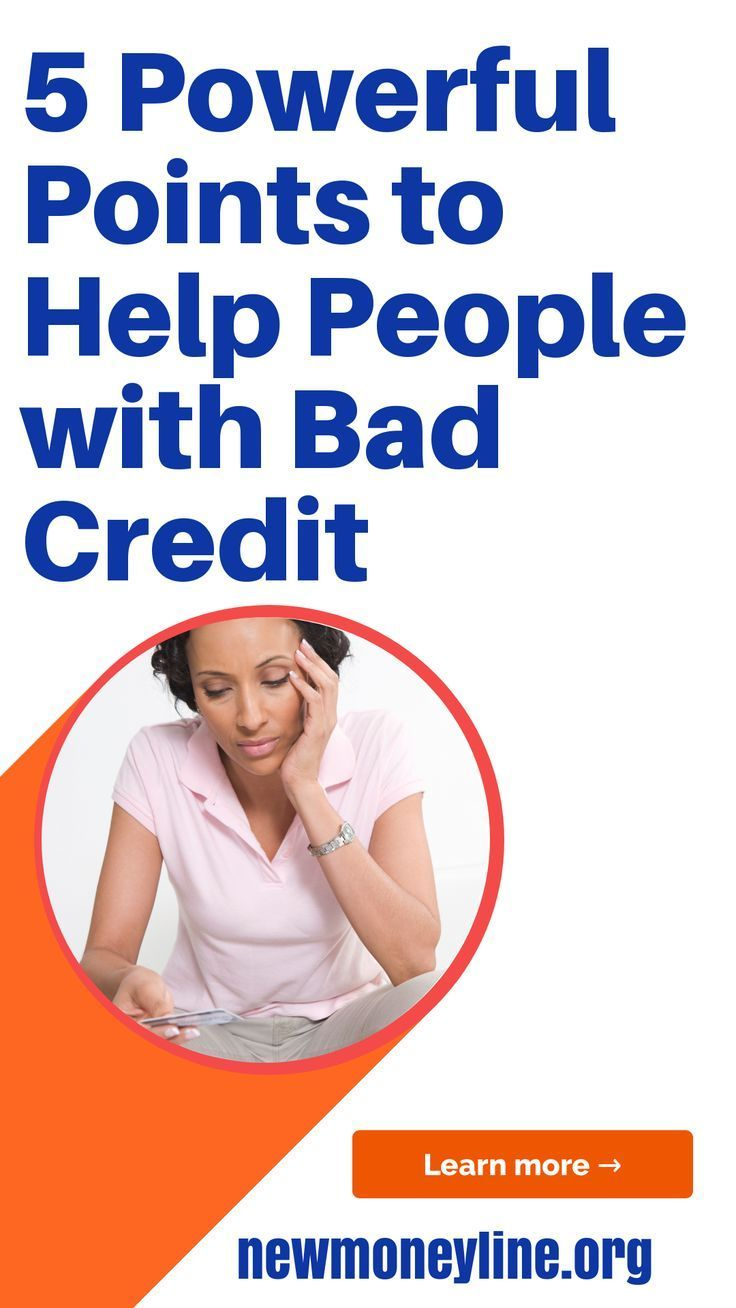 5 Powerful Points To Help People With Bad Credit They Should Be