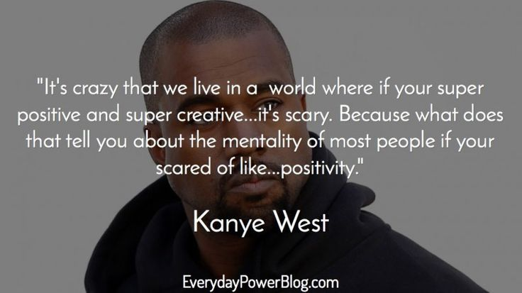 40 Kanye West Quotes On Life Love And Billionaire Status Kanye West Quotes Kanye Life Quotes