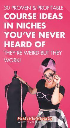 Think you can only make money online by teaching others how to make money? NOT TRUE! I'm sharing 30 proven, profitable course topics in fringe, weird niches you've never heard of! >>femtrepreneur.co/blog/30-profitable-course-topics