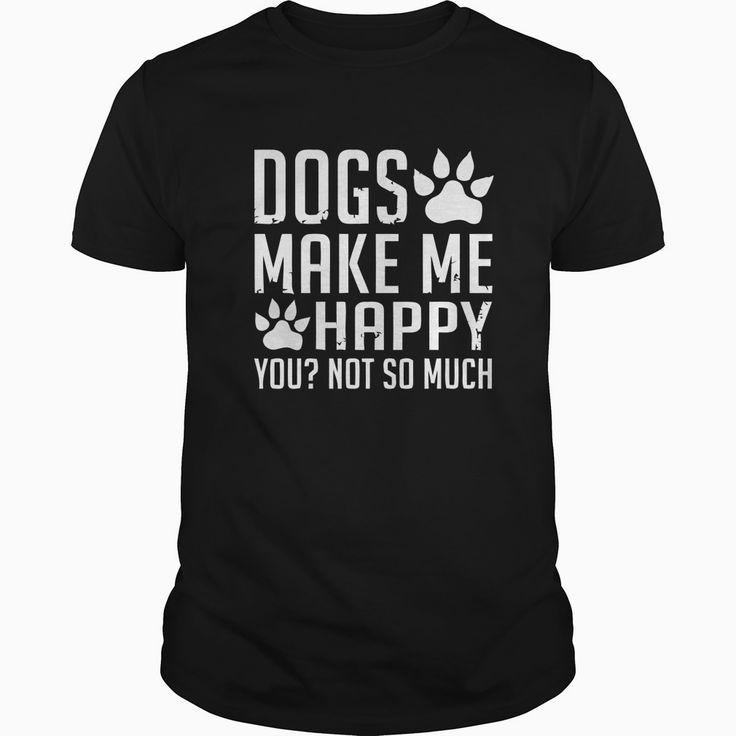 DOGs MAKE ME HAPPY, Order HERE ==> https://www.sunfrog.com/Pets/109918470-302944343.html?8273 #doglovers #ilovemydogs