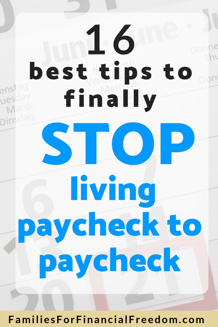 16 Must-Know Tips to Finally Stop Living Paycheck to Paycheck – How to Stop Living Paycheck to Paycheck