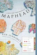 Maphead (by the alll time jeopardy winner)