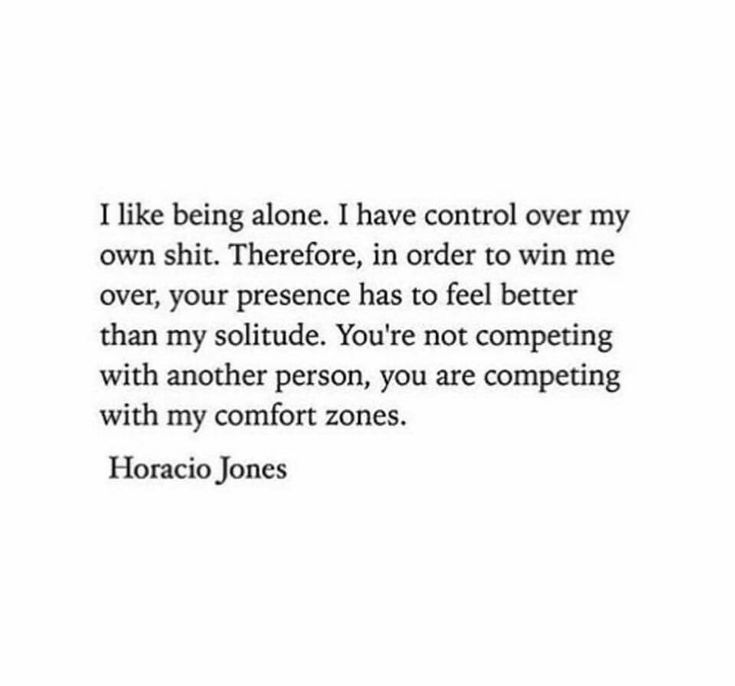 You are competing with my comfort zones