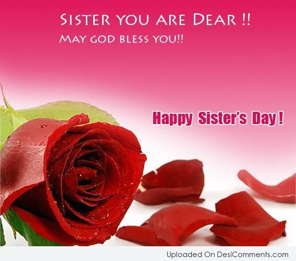 sister's day   Picture: May God Bless You – Happy Sister's Day
