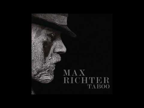 Max Richter - Taboo (Music from the Original TV Series) ᴴᴰ - YouTube
