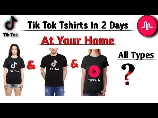 How To Get Tik Tok T Shirts In 2 Day At Your Home Tik Tok Music T Shirt