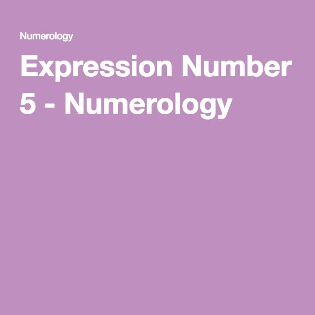 Expression Number 5 - Numerology