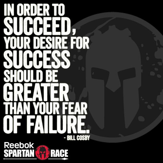 Inspirational Quotes About Failure: Spartan Race - In Order To Succeed