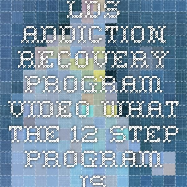 lds addiction recovery program video - what the 12 step program is like https://addictionrecovery.lds.org/videos?at=s&lang=eng&page-length=9&prefs=&start=1&v=MTE2OTI4NTI4NTU2Njc5MTYyMTktZW5n
