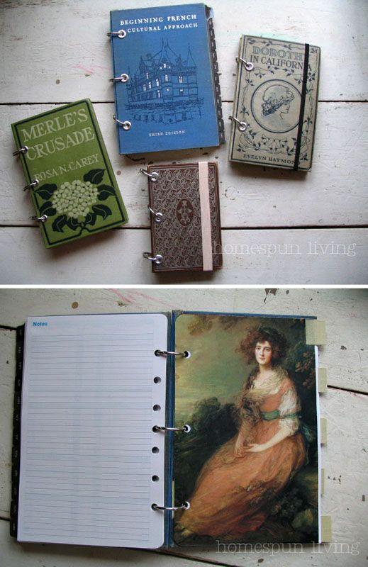 More recycling of old books - make your own journal.  Instructions start here: http://homespunliving.blogspot.com/2012/01/vintage-plannerjournal-tutorial.html   |   Part two:  http://homespunliving.blogspot.com/2012/02/vintage-plannerjournal-tutorial-part-ii.html