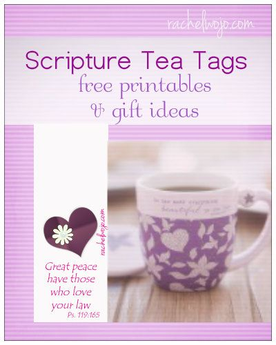 Scripture Tea tags- Print your own in a variety of colors. If you're looking for a simple and beautiful gift, these would be wonderful for Mother's Day tea or a church staff banquet! Click through for more ideas!