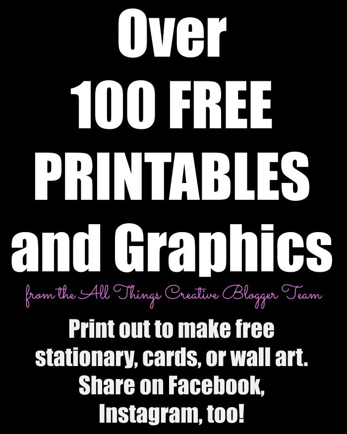 I have something really cool going on here today. 10 of us from the All Things Creative team joined together to bring you 100 Printables & Graphics. By printables, I mean something you can actually PRINT OUT if you have a printer. We have everything from printable recipes, holiday images, inspirational quotes, graphics, etc. The... Read More »