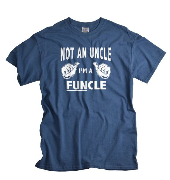 Uncle tshirt not an uncle I'm a FUNcle T shirt gift by UnicornTees
