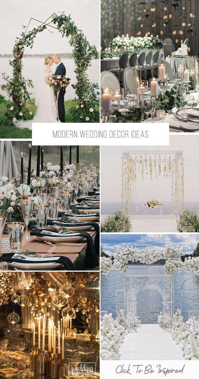 33 Modern Wedding Decor Ideas Modern Wedding Decor Wedding