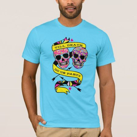 Till Death Do Us Party - Neon Couples Shirt (his) - tap, personalize, buy right now!