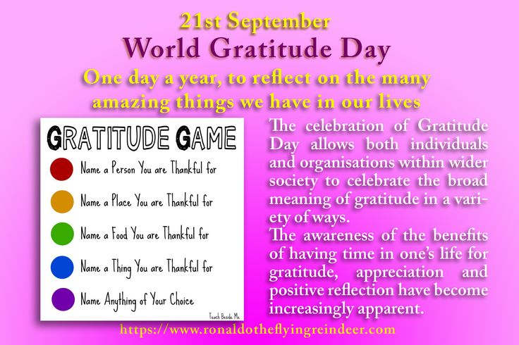 #today 21st Sept is #WorldGratitudeDay  The celebration started in 1965 in Hawaii when an international gathering decided that it would be a good idea to have one day per year to formally express gratitude and appreciation for the many wonderful things to be found in the world. Following the meeting in Hawaii, many attendees marked Gratitude Day on 21st September 1966 when back in their own countries. #gratitude #gratitudechat #gratitudeday #Thankful #thanks #ThankYou