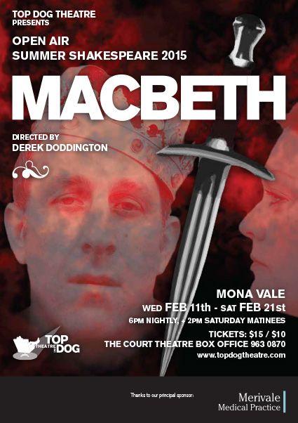 MACBETH - Top Dog Theatre | 11th-21st February - Mona Vale, Christchurch