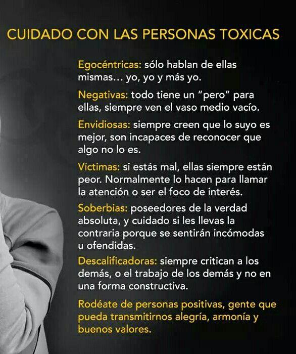 Cuidado con las personas tóxicas…