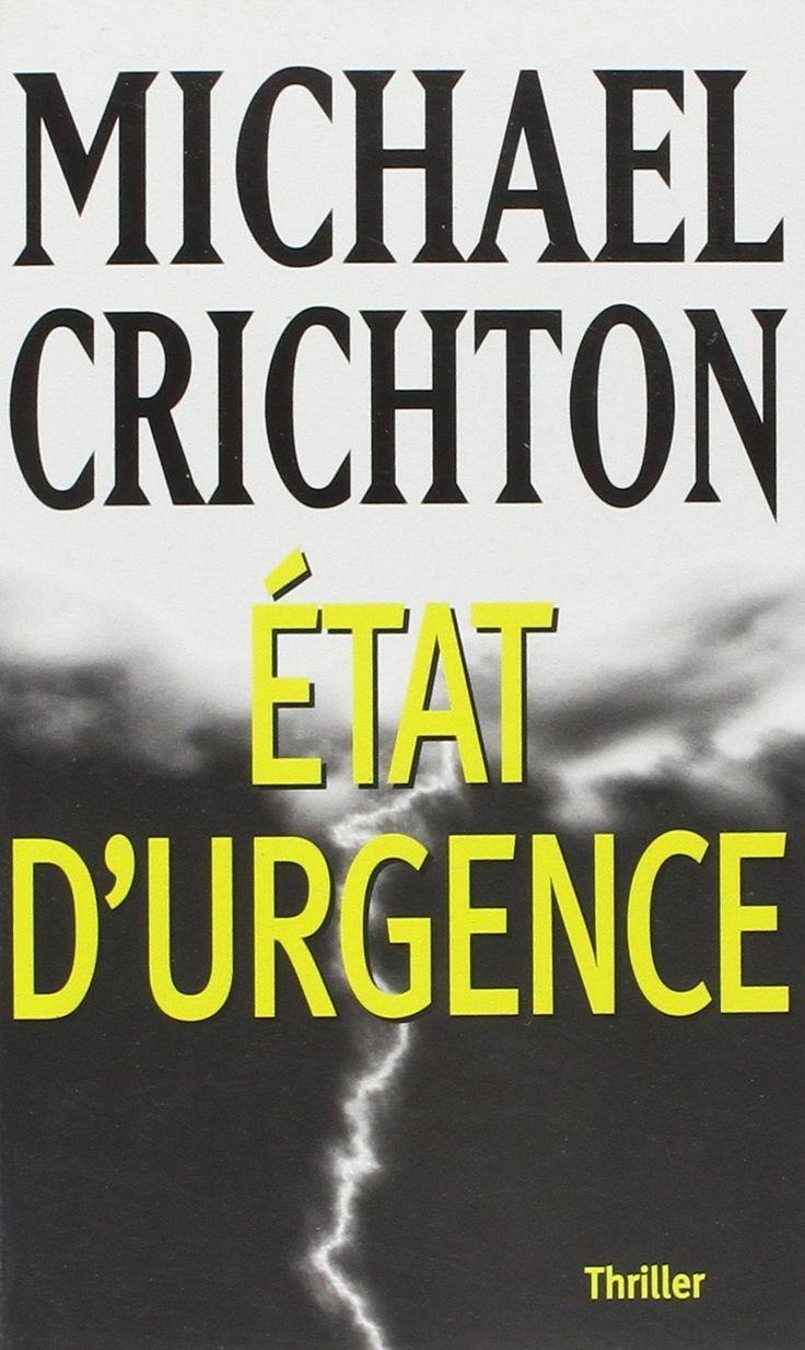 """Michael Crichton, """"Etat d'urgence"""""""