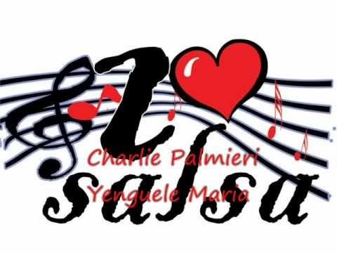 Charlie Palmieri - Yenguele Maria
