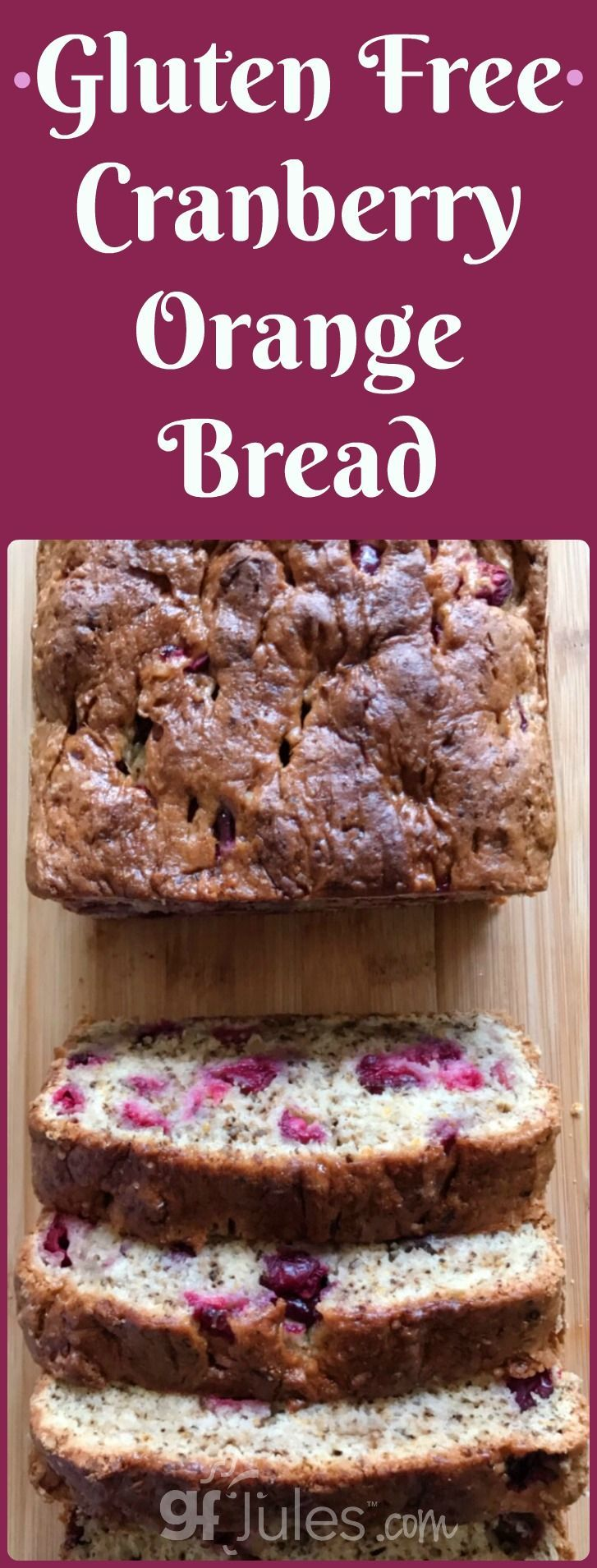 Gluten Free Cranberry Orange Quick Bread is the best of winter cranberries wrapped up in a moist and delicious quick bread everyone will adore! |gfJules.com