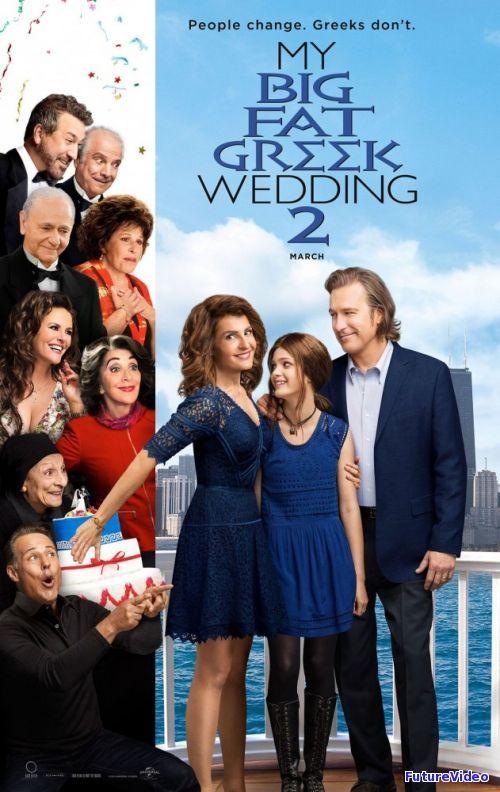 Моя большая греческая свадьба 2 (2016) - Смотреть онлайн бесплатно - FutureVideo