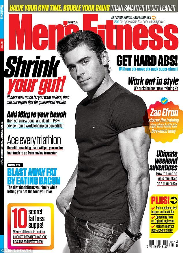 Intense: Zac Efron described his gruelling work out routine in an interview with Men's Fitness