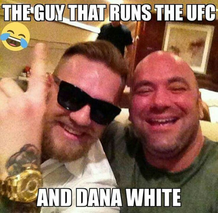 The guy that runs the UFC hanging out with Dana White Connor Magregor