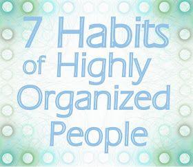 Operation Organization : Professional Organizer Peachtree City, GA : 7 Habits of Highly Organized People