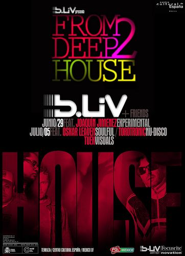"""B-Liv presents """"From Deep 2 House"""""""