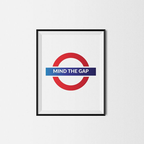 Mind the gap London print wall art print by HomeDecorDrawing