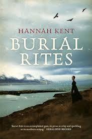'Burial rites' Hannah Kent