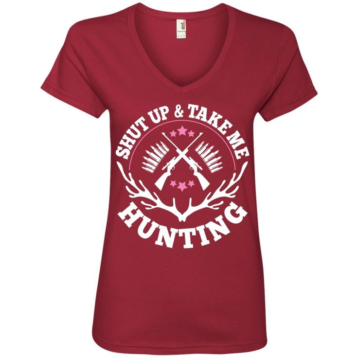Shut Up & Take Me Hunting *Sale