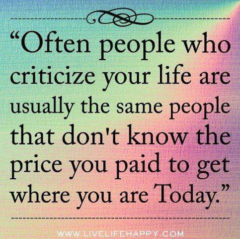 People who criticize..