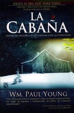 La cabaña: un historia diferente, de un encuentro con Dios!!! Muy buena!