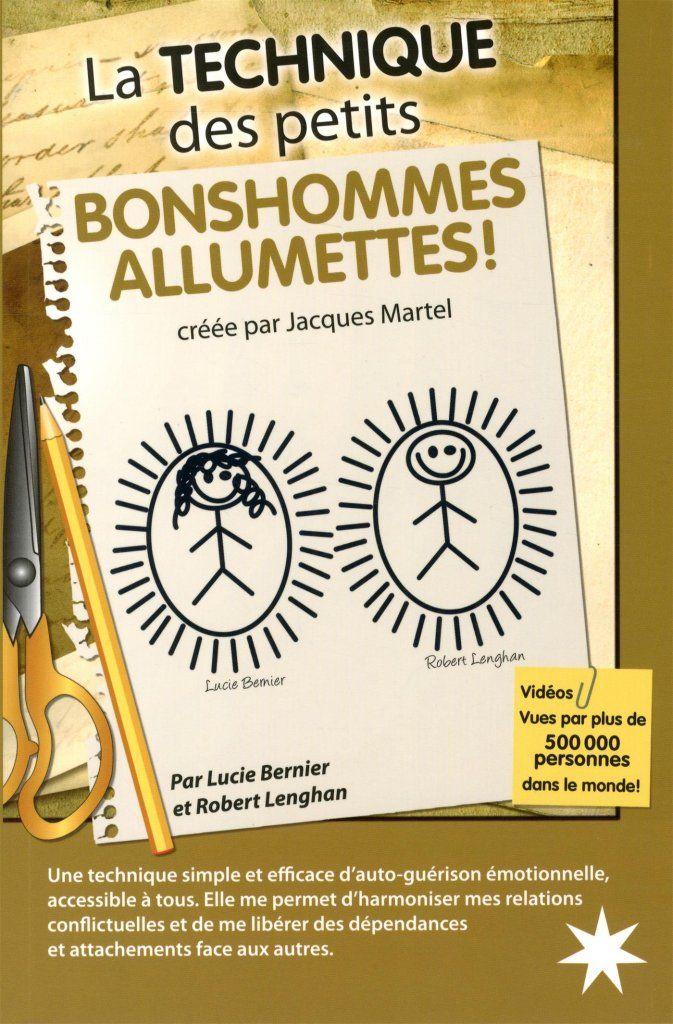 Ethode Des Petits Bonhommes Allumettes A Travers Guerison Emotionnelle Bonhomme Allumette Petit Bonhomme