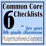 Common Core Checklists for 6th grade - Reading, Writing, Language, Speaking & Listening, and Math