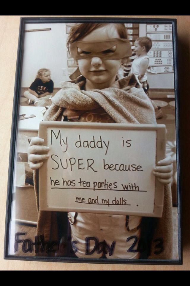 "Father's Day Gift in preschool classroom. Our class had a super hero theme this year for the dads and grandpas. Each child put on a mask and I used his/her blanket for their capes. I asked each child to complete the following sentence,""My daddy/papaw is SUPER because....""  The pictures were printed in sepia or black and white and framed in a $1.00 frame. I wrote ""Father's Day 2013"" on them with a sharpie.  Super cute and inexpensive to make. They were a BIG hit!"