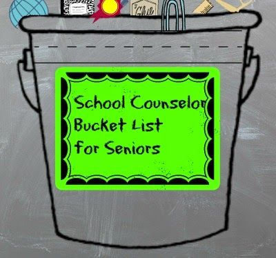 For High School Counselors: School Counselor Bucket List for High School Seniors