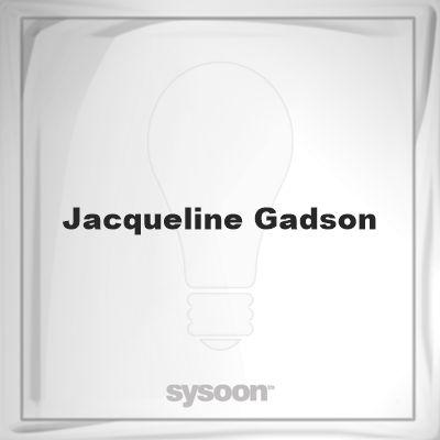 Jacqueline Gadson: Page about Jacqueline Gadson #member #website #sysoon #about