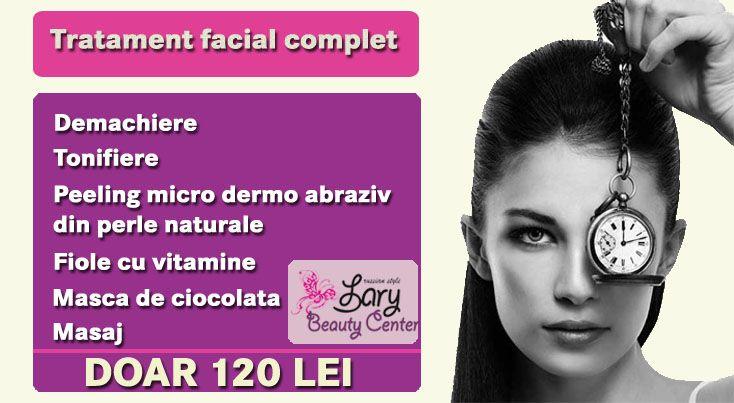 tratament facial complet  http://www.larybeautycenter.ro/servicii/cosmetica