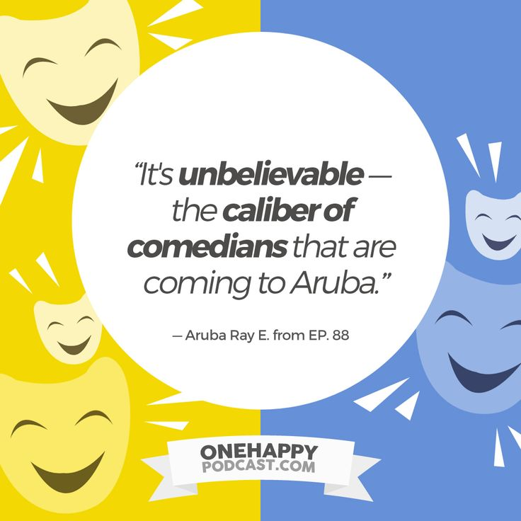Listen to EP88 [Aruba Ray Ellin transports an NYC comedy club to paradise] of ONE HAPPY PODCAST here: http://onehappypodcast.com/ep88/
