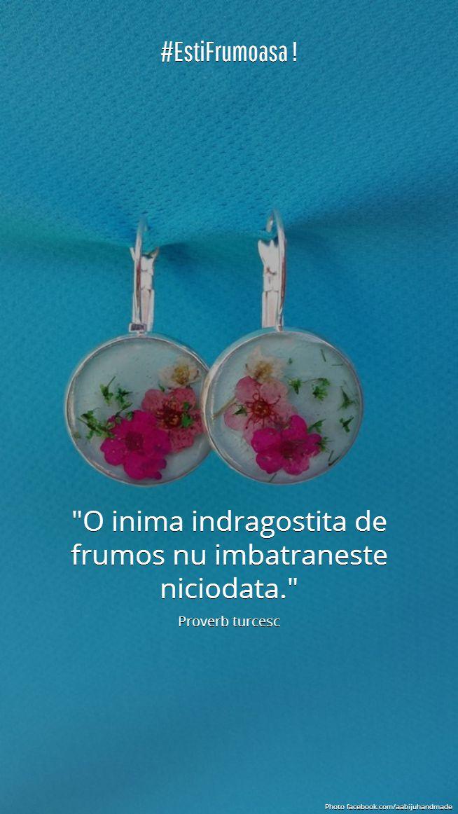 #EstiFrumoasa #LoveAAbiju  O inima indragostita de frumos nu imbatraneste niciodata. #citate #bijuterii #handmade