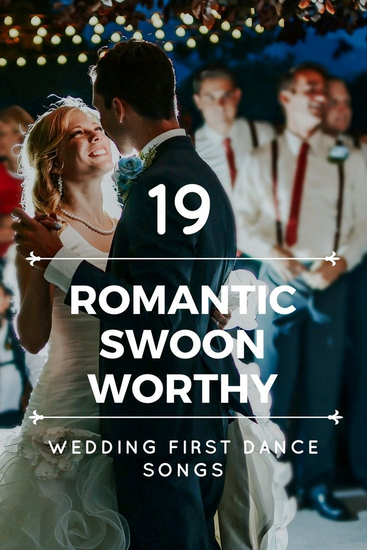 First Dance Wedding Songs |19 Romantic and Swoon-worthy Wedding Songs | Only sometimes cheesy, and if anything else, you can always use these songs on a playlist for a rainy day! :)