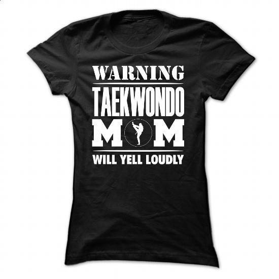 Warning Taekwondo mom yells loudly- 0316 - #sweatshirt #striped shirt. ORDER HERE => https://www.sunfrog.com/LifeStyle/Warning-Taekwondo-mom-yells-loudly-0316-Ladies.html?id=60505