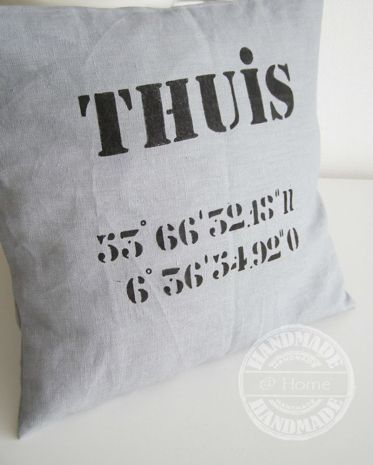 #Kussenhoes tekst met coördinaten van je huis #Pillow with  coordinates of your home. http://handmadeethome.blogspot.nl/
