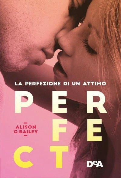 10. Perfect di Alison G. Bailey (#1 Perfect)