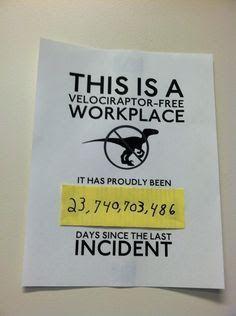 bahahaha velociraptor free workplace. office humor / office prank
